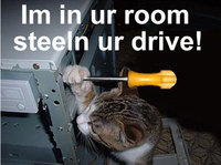 in ur room stealin ur drive